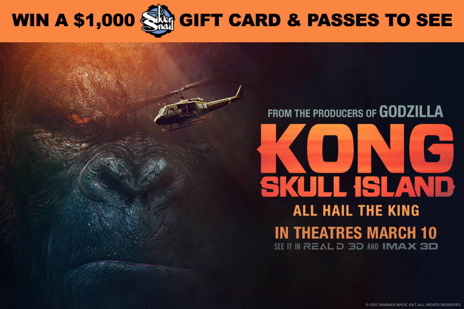 'Kong: Skull Island' - Win $1,000 to Silver Snail and Movie Passes!
