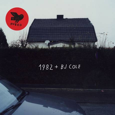 1982 & B.J. Cole 1982 & B.J. Cole