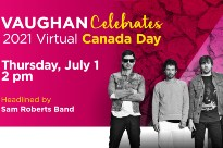 Sam Roberts Band Headlines Vaughan's 2021 Virtual Canada Day Celebration
