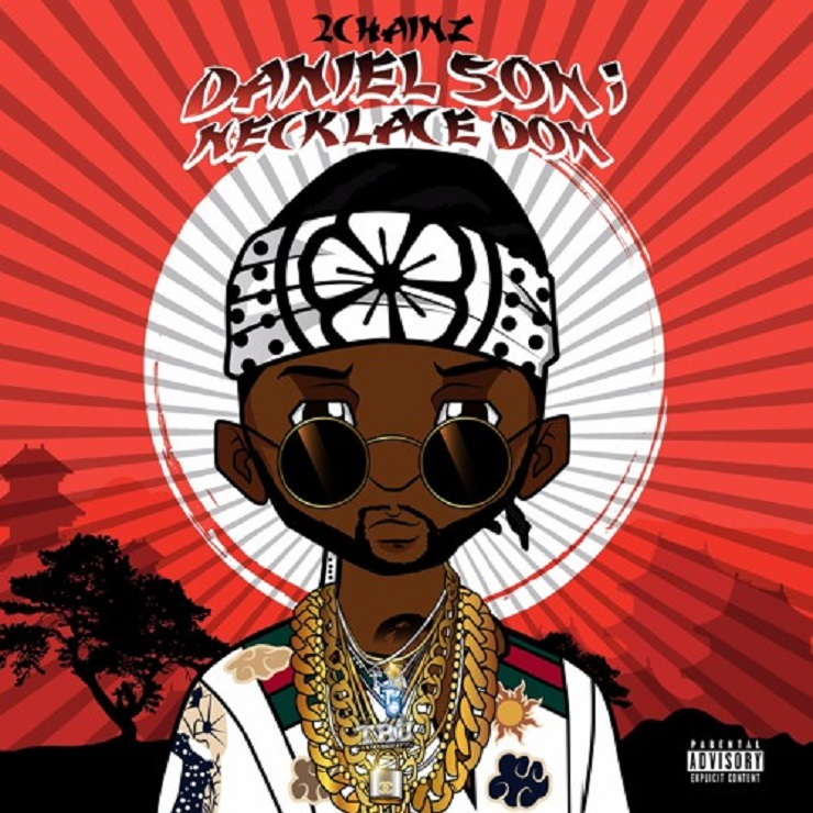 2 Chainz Brings Drake Out for 'Daniel Son; Necklace Don' Mixtape