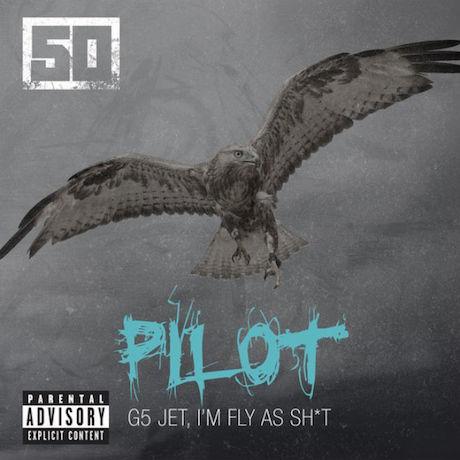 """50 Cent """"Pilot"""""""