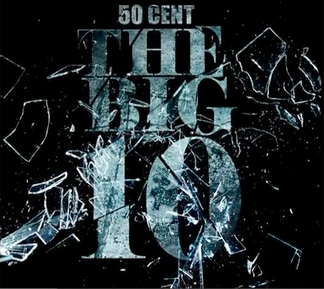 50 Cent 'Big 10' mixtape