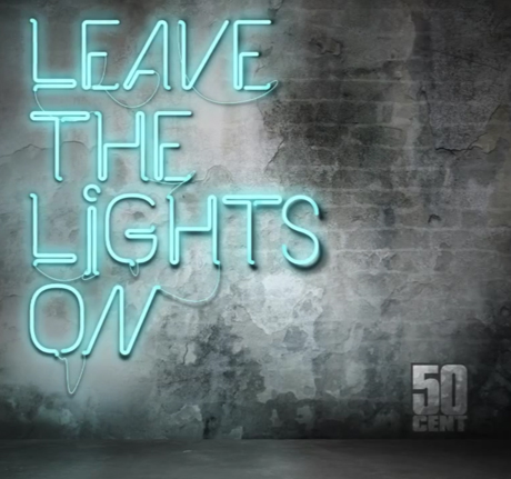"50 Cent ""Leave the Lights On"""