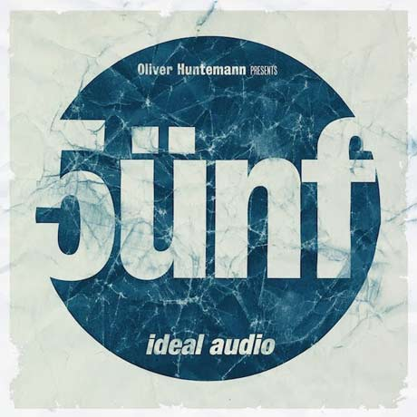 Various Artists Oliver Huntemann Presents 5ünf – Five Years Ideal Audio