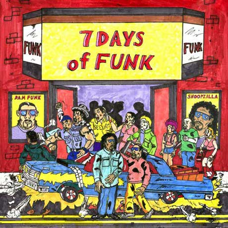 Dâm-Funk and Snoopzilla 7 Days of Funk