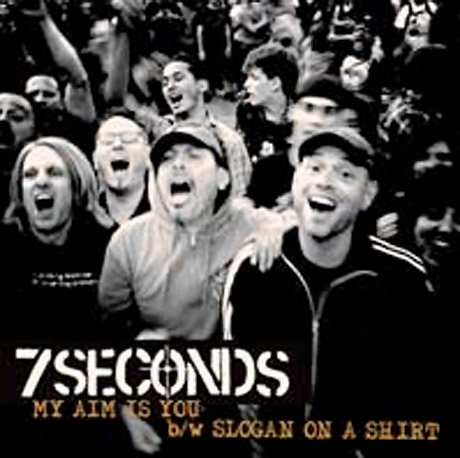 "7 Seconds ""My Aim is You"""