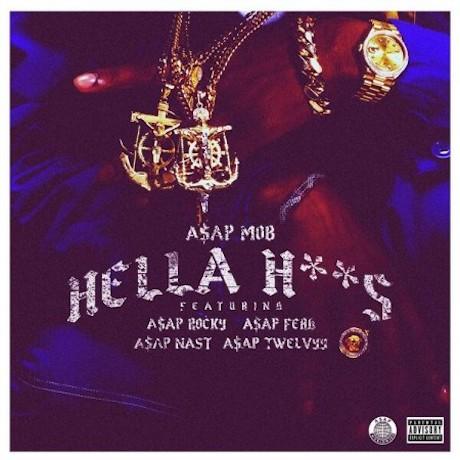 """A$AP Mob """"Hella Hoes"""""""