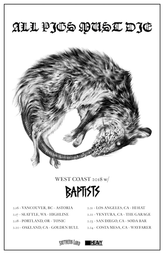 All Pigs Must Die and Baptists Team Up for West Coast Tour