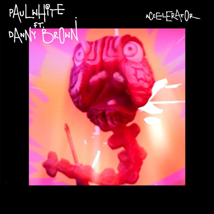 Paul White & Danny Brown 'Accelerator' (EP stream)