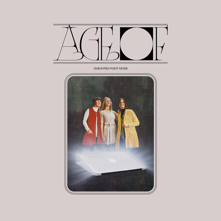 Oneohtrix Point Never Announces 'Age Of' Album
