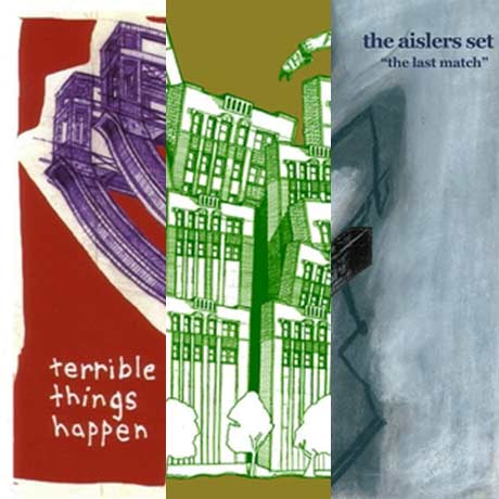 The Aislers Set Terrible Things Happen / The Last Match / How I Learned To Write Backwards