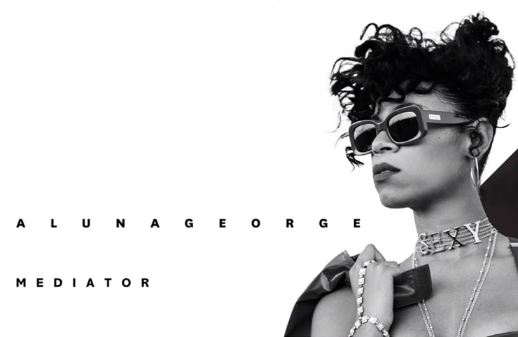 "AlunaGeorge ""Mediator"""