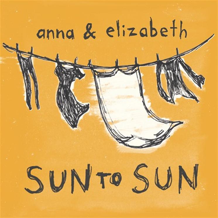 Anna & Elizabeth Sun To Sun
