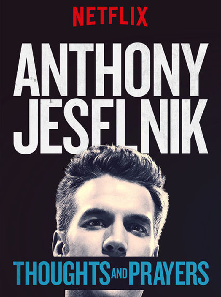 Anthony Jeselnik Thoughts and Prayers