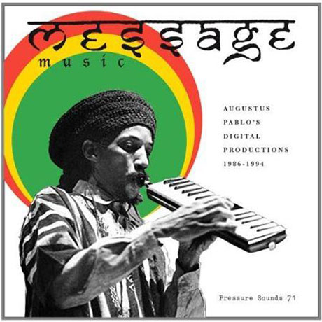 Augustus Pablo Message Music