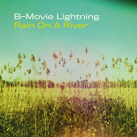 B-Movie Lightning Rain on a River