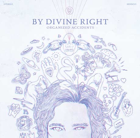 By Divine Right Return with 'Organized Accidents,' Stream the New Album Now on Exclaim.ca