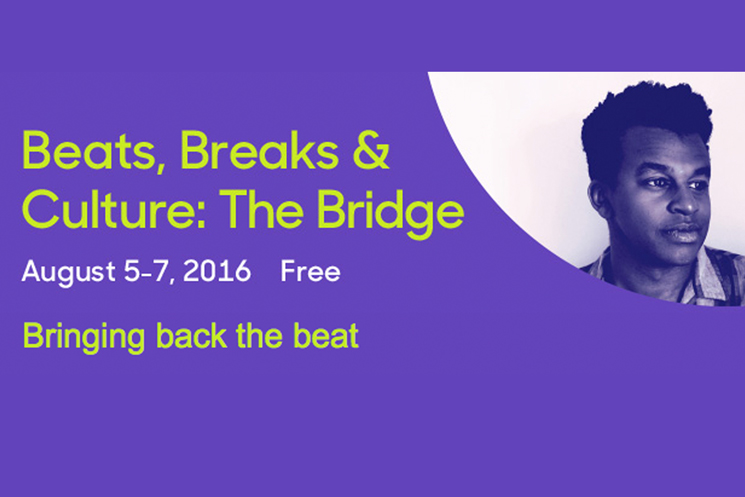 Toronto's Beats, Breaks & Culture Returns to Harbourfront Centre
