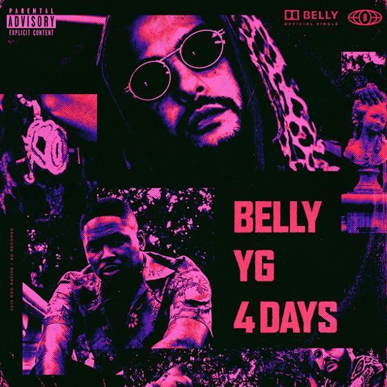 """Belly """"4 Days"""" (ft. YG)"""