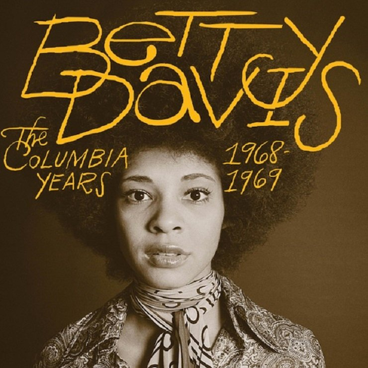 Lost Betty Davis Sessions with Miles Davis and Herbie Hancock Unearthed