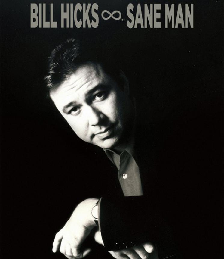 Bill Hicks Sane Man