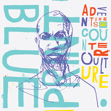 Blueprint Heads for <i>Adventures in Counter-Culture</i> on New LP