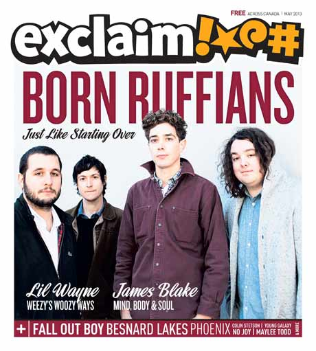 Born Ruffians, Lil Wayne, Fall Out Boy, James Blake and More Fill Exclaim!'s New Issue