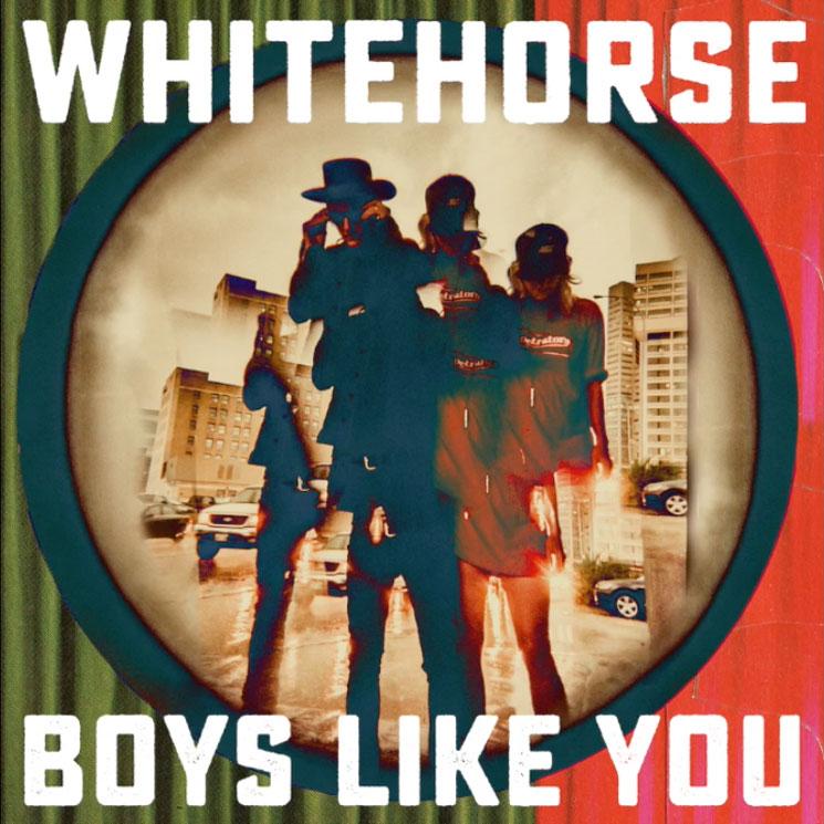 Whitehorse 'Boys Like You'