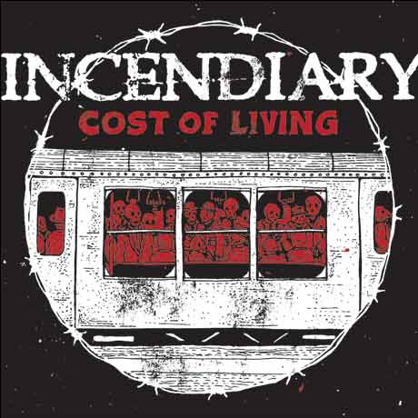 Incendiary Cost of Living