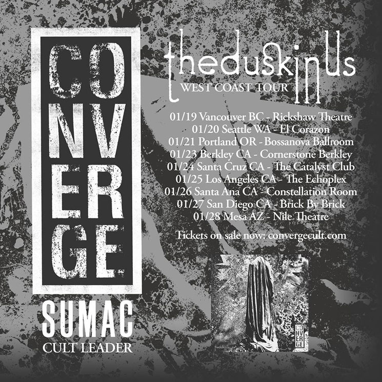 Converge Get Sumac and Cult Leader for West Coast Tour