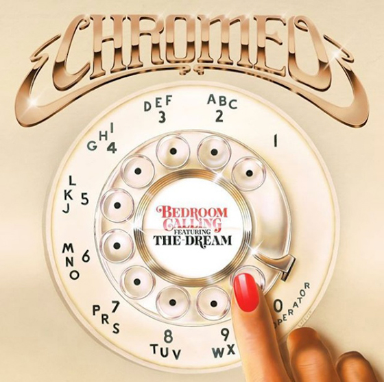 "Chromeo ""Bedroom Calling"" (ft. The-Dream)"