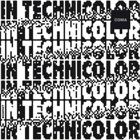 COMA In Technicolor