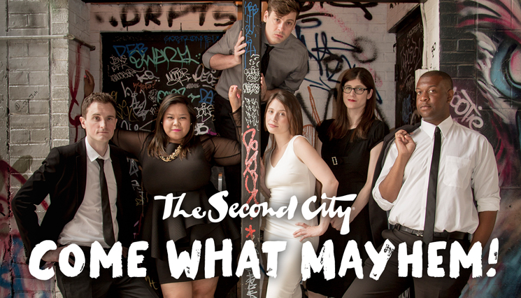 Come What Mayhem! Second City, Toronto ON, August 30