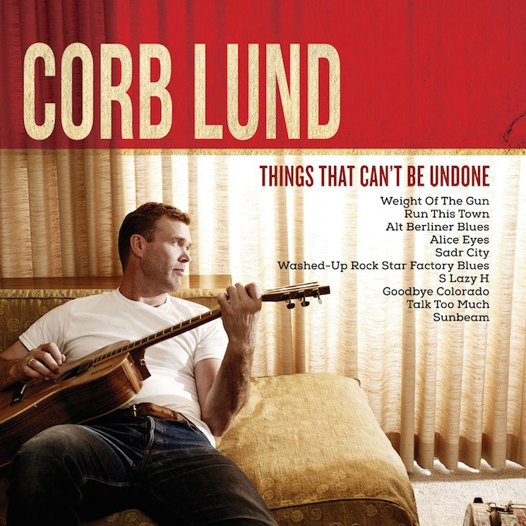 Corb Lund 'Washed-Up Rock Star Factory Blues'