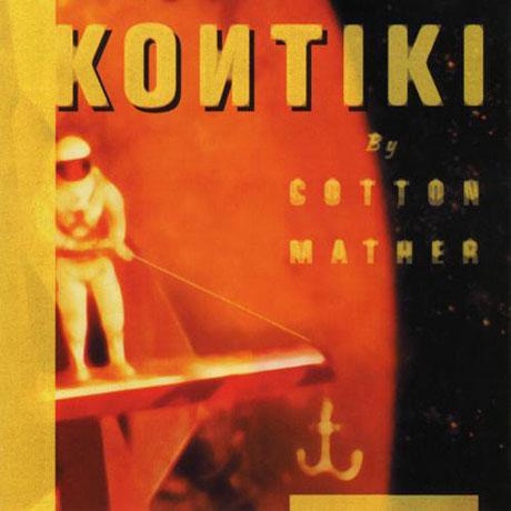 Cotton Mather Kontiki