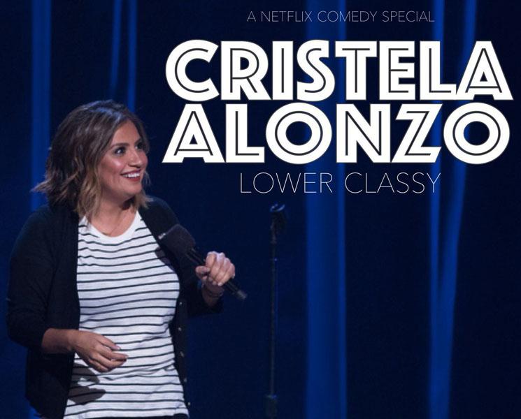 Cristela Alonzo Lower Classy