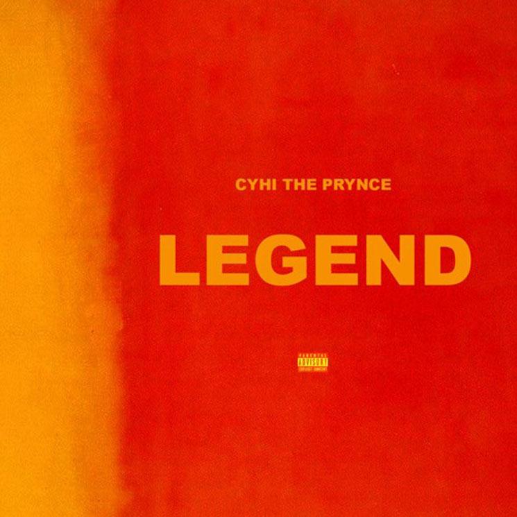 """CyHi the Prynce """"Legend"""""""
