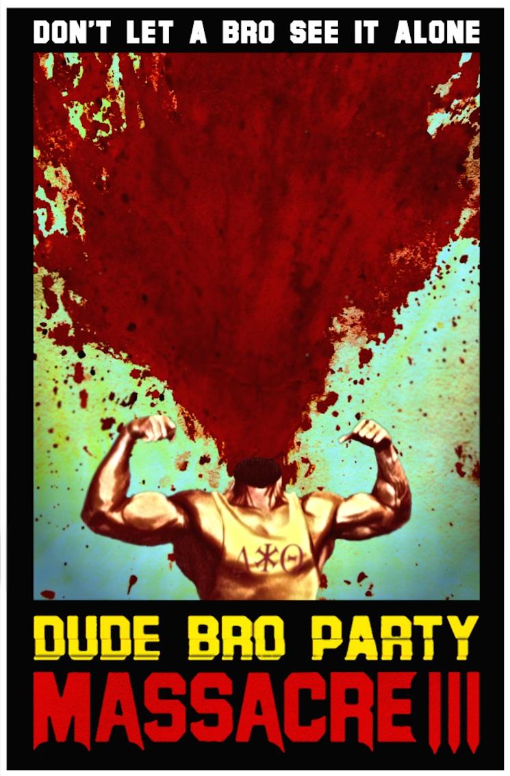 Dude Bro Massacre III Trailer