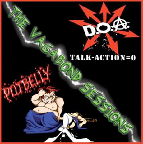D.O.A. to Deliver Live Split 'The Vagabond Sessions' with Potbelly