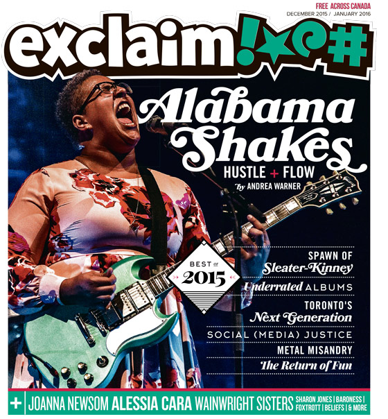 ​Alabama Shakes, Joanna Newsom and the Best of 2015 Fill Exclaim!'s Year-End Issue