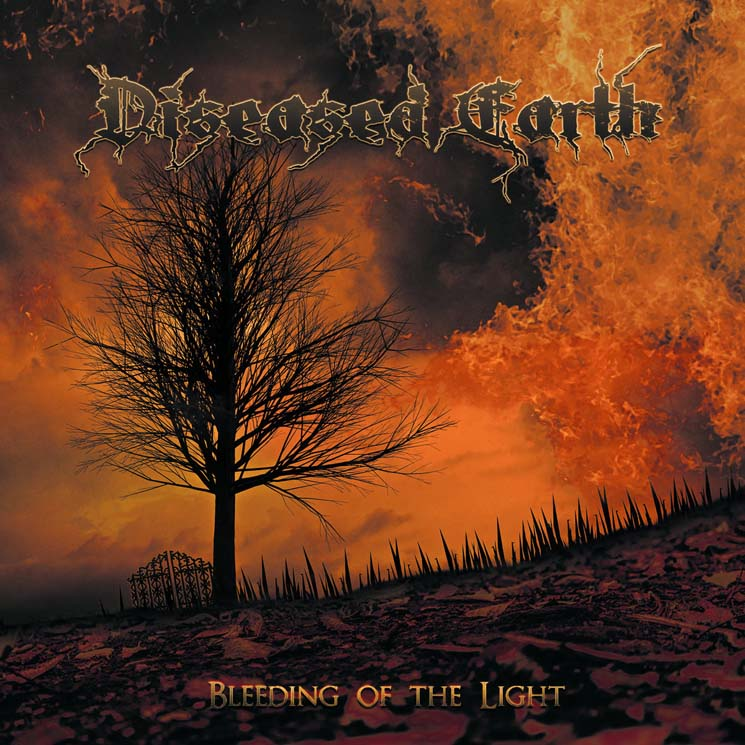 Diseased Earth Bleeding of the Light