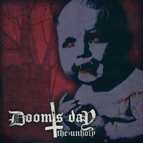 Doom's Day The Unholy