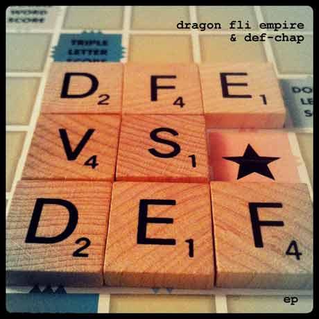 Dragon Fli Empire & Def-Chap DFE vs. DEF EP