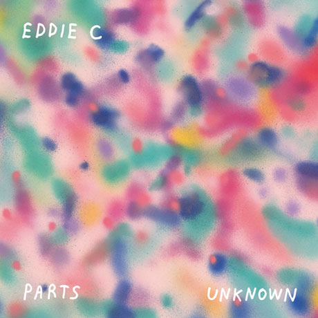 Eddie C Parts Unknown
