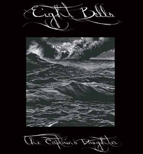 Eight Bells The Captain's Daughter
