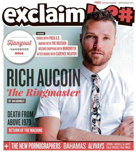 Rich Aucoin, the New Pornographers, DFA 1979 and Our Hangout Handbook Fill Exclaim!'s September Issue