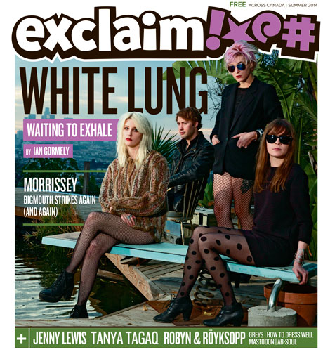White Lung, Morrissey, Jenny Lewis and More Fill Exclaim!'s Summer Issue