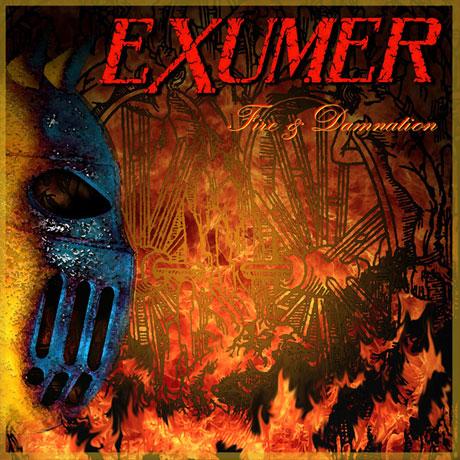 Exumer Fire & Damnation