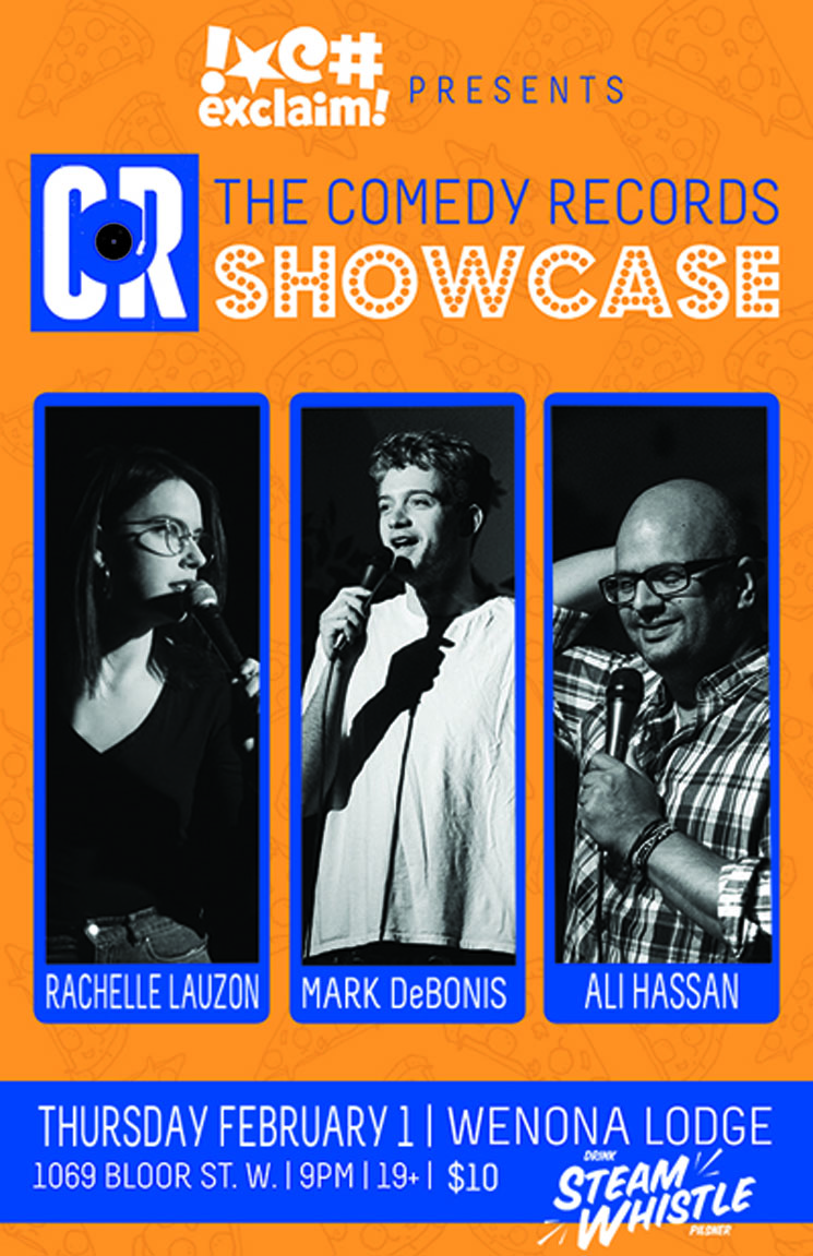 Mark DeBonis, Ali Hassan, and Rachelle Lauzon Get Personal at a Comedy Records/Exclaim! Standup Showcase
