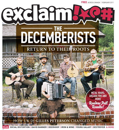 Exclaim!'s February Issue Hits the Streets with the Decemberists, Destroyer, Braids, Social Distortion and More